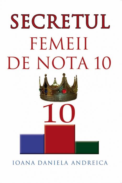 Secretul femeii de nota 10 0