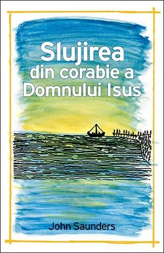 Slujirea din corabie a Domnului Isus 0