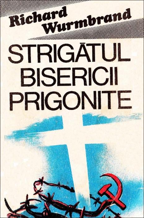 Strigatul bisericii prigonite - ed. rev. 2