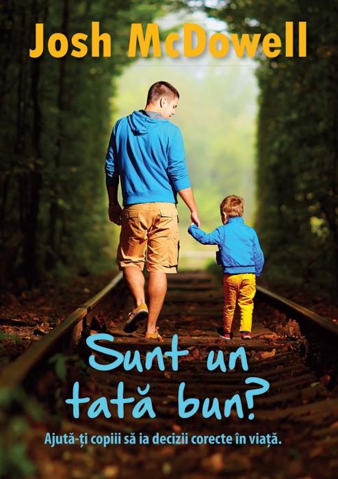 Sunt un tata bun? 10 calitati ale unui tata care isi ajuta copiii sa ia decizii corecte in viata 0