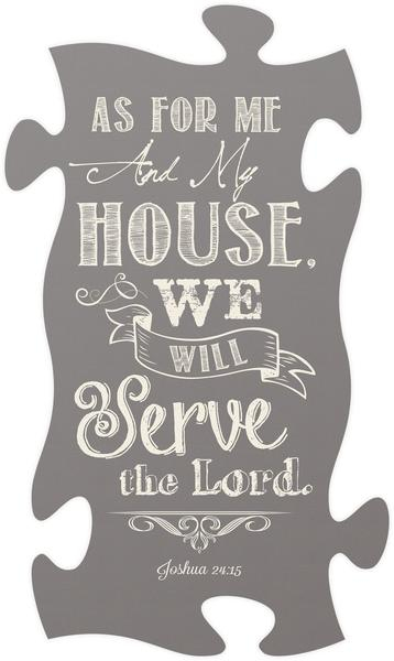 Tablou lemn - As for me and my house - Joshua 24:15 0