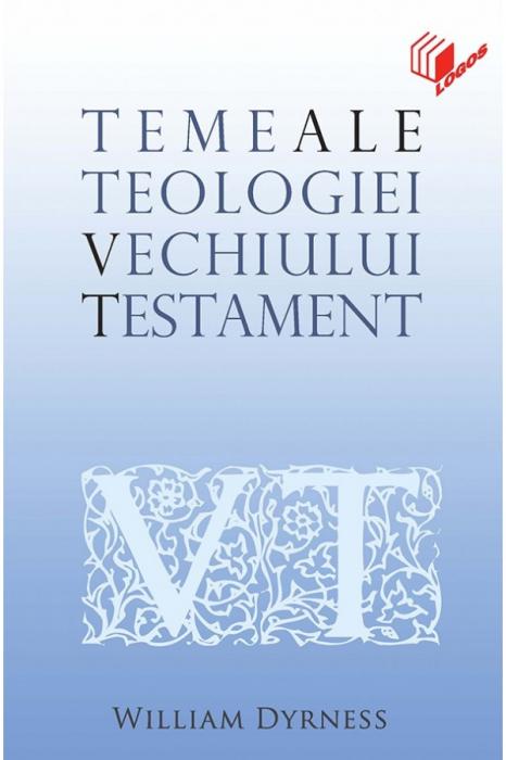 Teme ale teologiei Vechiului Testament 0
