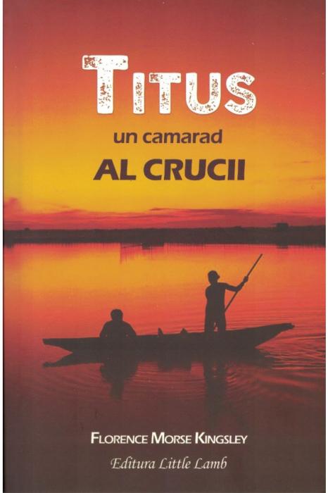 Titus - un camarad al crucii 0