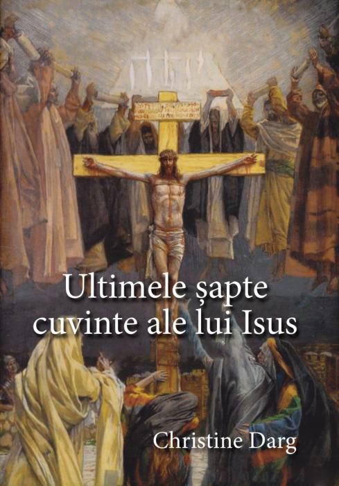 Ultimele sapte cuvinte ale lui Isus [0]