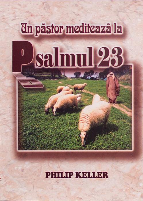 Un pastor mediteaza la Psalmul 23