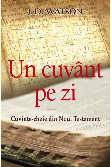 Un cuvânt pe zi - Cuvinte-cheie din Noul Testament 0