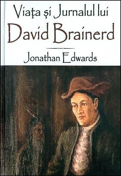 Viata si jurnalul lui David Brainerd [0]
