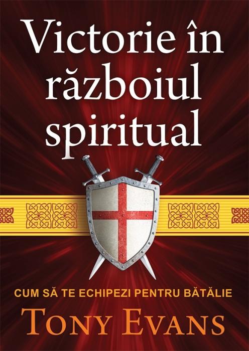 Victorie in razboiul spiritual. Cum sa te echipezi pentru batalie 0