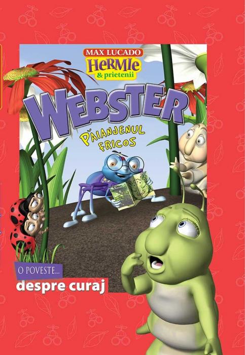 Webster - paianjenul fricos. O poveste... despre curaj. Seria Hermie 0
