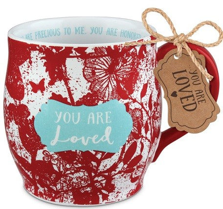 Cana din ceramica - You are loved - Iasaiah 43:4