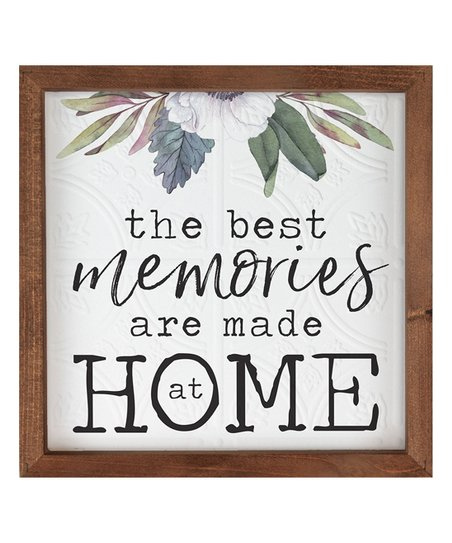 The best memories are made at home [0]