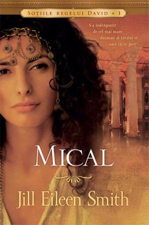 Mical. Sotiile Regelui David - 1