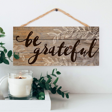 Be grateful [3]