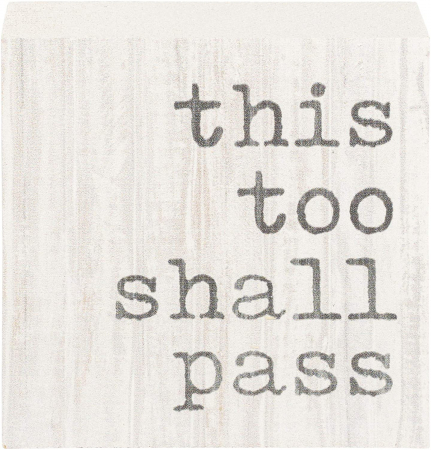 This too shall pass [0]