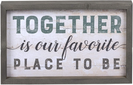 Together is our favorite place to be [0]
