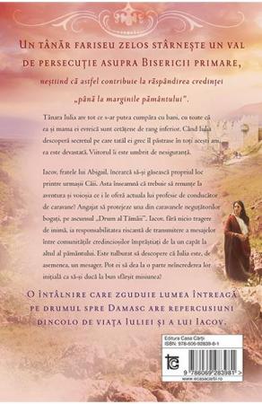 Drumul spre Damasc. Seria Faptele credintei - 31