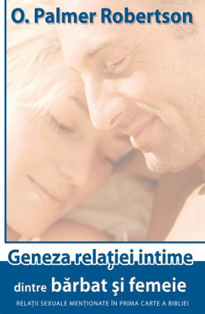 Geneza relatiei intime dintre barbat si femeie. Relatii sexuale mentionate in prima carte a Bibliei0