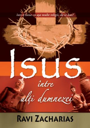 Isus intre alti dumnezei. Afirmatii absolute ale mesajului crestin0