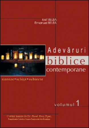 Adevaruri biblice contemporane -  Sinteze, schite, subiecte. Vol. 1-30