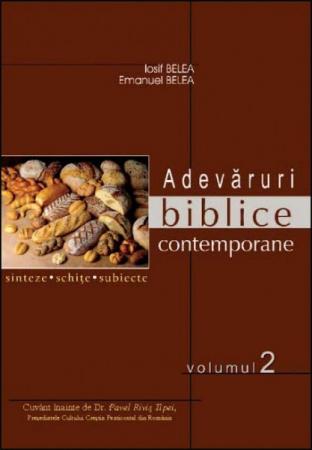 Adevaruri biblice contemporane -  Sinteze, schite, subiecte. Vol. 1-31