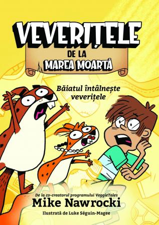 Baiatul intalneste veveritele - Veveritele de la Marea Moarta, vol. 20