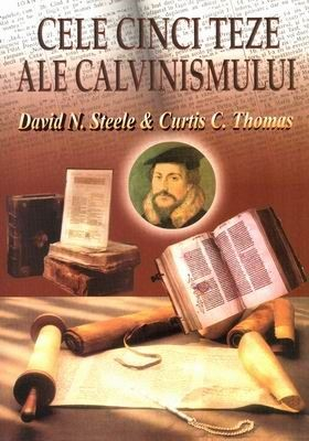Cele cinci teze ale calvinismului0