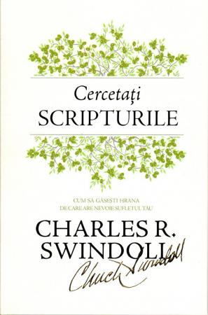 Cercetati Scripturile - Cum sa gasesti hrana de care are nevoie sufletul tau (editie cartonata)0