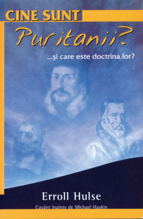 Cine sunt puritanii? ... Si care este doctrina lor?0