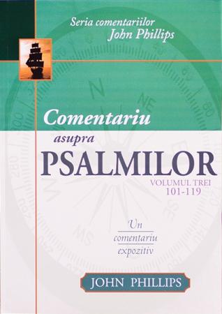 Comentariu asupra Psalmilor vol. 3 - Psalmii 101-1190