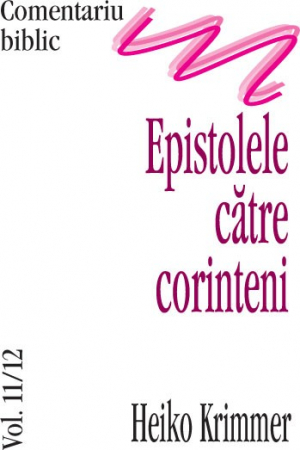 Epistolele catre corinteni, comentariu biblic, vol. 11/120