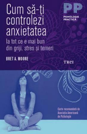 Cum sa-ti controlezi anxietatea0