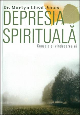 Depresia spirituala. Cauzele si vindecarea ei0