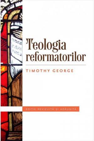 Teologia reformatorilor [0]