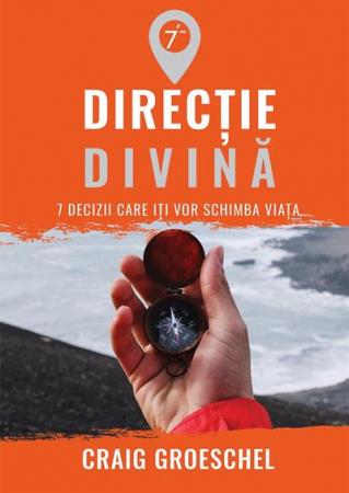 Directie divina. 7 decizii care iti vor schimba viata0