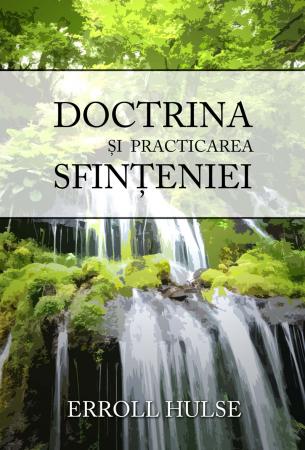 Doctrina si practicarea sfinteniei0