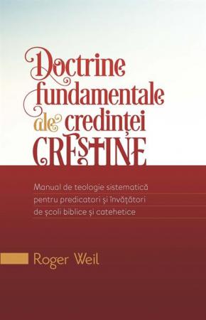 Doctrine fundamentale ale credintei crestine. [0]