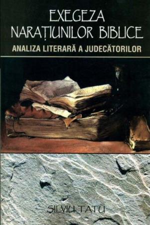 Exegeza naratiunilor biblice. Analiza literara a Judecatorilor0