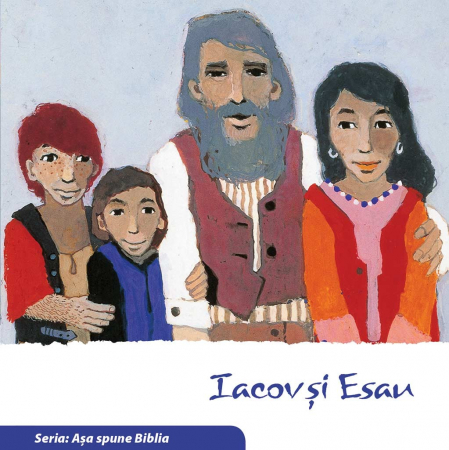 Iacov si Esau (Seria: Asa spune Biblia) [0]