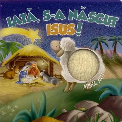 Iata, S-a nascut Isus!0