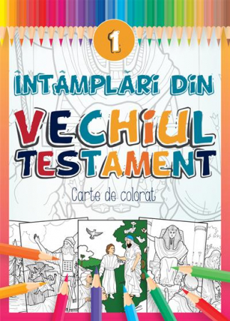 Intamplari din Vechiul Testament - 10