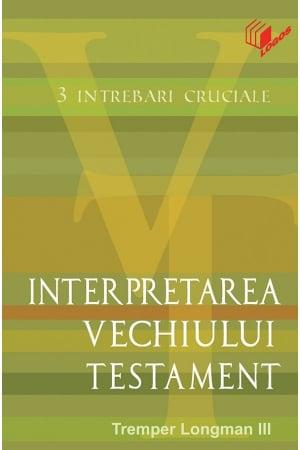 Interpretarea Vechiului Testament0