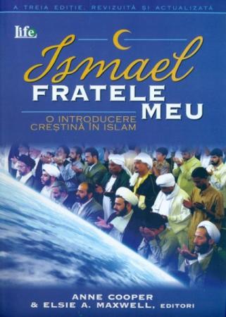 Ismael - fratele meu. O introducere crestina in islam0