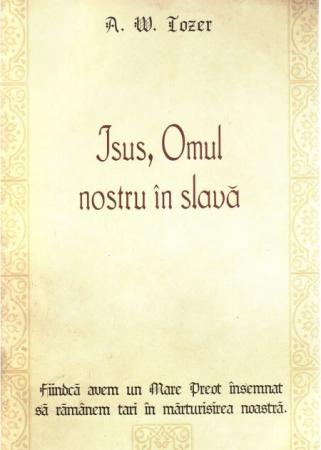 Isus, Omul nostru in slava0
