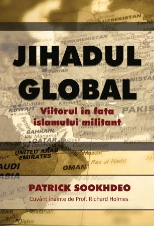 Jihadul global. Viitorul in fata islamului militant0