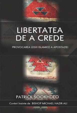 Libertatea de a crede. Provocarea legii islamice a apostaziei0
