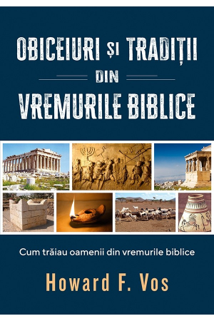 Obiceiuri si traditii din vremurile biblice [0]