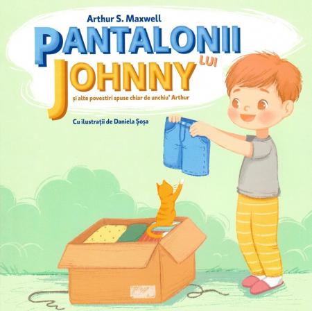 Pantalonii lui Johnny si alte povestiri spuse chiar de unchiu' Arthur [0]