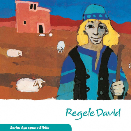 Regele David (Seria: Asa spune Biblia)0