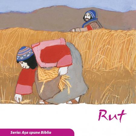 Rut (Seria: Asa spune Biblia) [0]