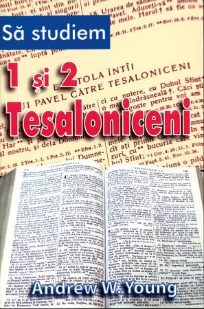 Sa studiem 1 si 2 Tesaloniceni0